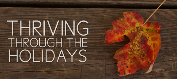 Thriving Through the Holidays: Raising Expectations