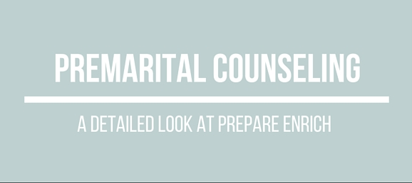 Prepare Enrich Premarital Counseling: A Detailed Look